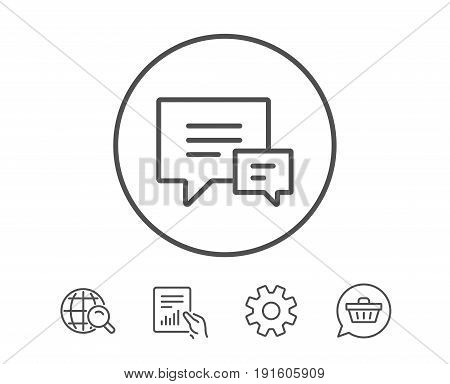 Chat line icon. Speech bubble sign. Communication or Comment symbol. Hold Report, Service and Global search line signs. Shopping cart icon. Editable stroke. Vector