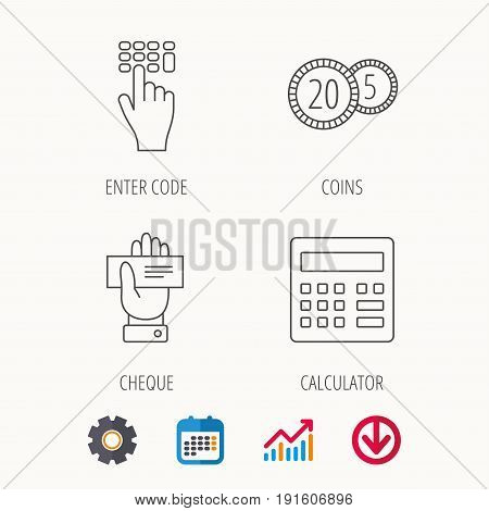 Calculator, coins and cheque icons. Enter code linear sign. Calendar, Graph chart and Cogwheel signs. Download colored web icon. Vector