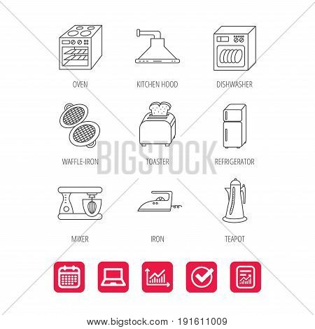 Dishwasher, refrigerator fridge and blender icons. Kitchen hood, mixer and toaster linear signs. Oven, teapot and waffle-iron icons. Report document, Graph chart and Calendar signs. Vector
