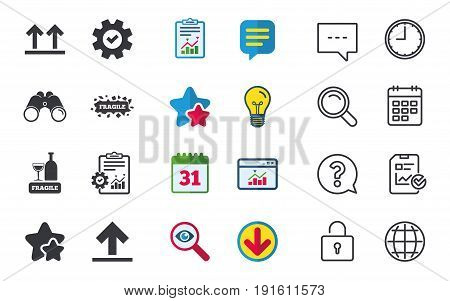 Fragile icons. Delicate package delivery signs. This side up arrows symbol. Chat, Report and Calendar signs. Stars, Statistics and Download icons. Question, Clock and Globe. Vector