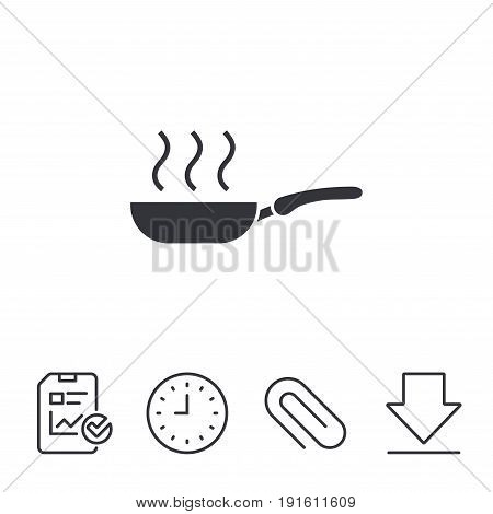 Frying pan sign icon. Fry or roast food symbol. Report, Time and Download line signs. Paper Clip linear icon. Vector
