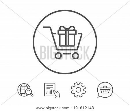 Shopping cart with Gift box line icon. Present or Sale sign. Birthday Shopping symbol. Package in Gift Wrap. Hold Report, Service and Global search line signs. Shopping cart icon. Editable stroke