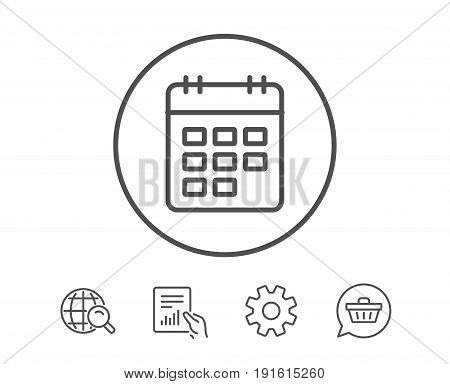 Calendar line icon. Event reminder sign. Agenda symbol. Hold Report, Service and Global search line signs. Shopping cart icon. Editable stroke. Vector