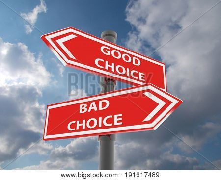two road signs - good and bad choice . 3d rendered illustration