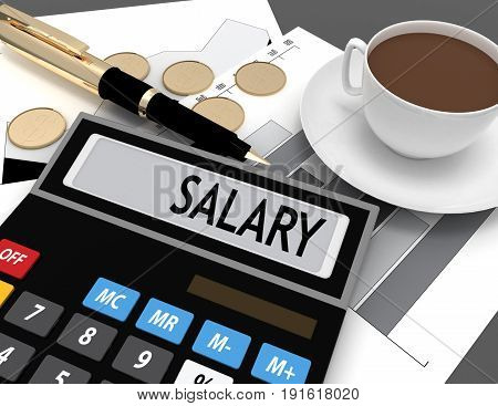3d calculator with the word salary on the display . 3d rendered illustration