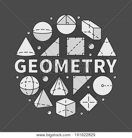 Geometry illustration - vector circular sign made with geometric shapes and word GEOMETRY in center on dark background