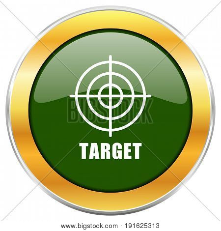Target green glossy round icon with golden chrome metallic border isolated on white background for web and mobile apps designers.