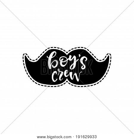Boy's crew. Sticker with mustache. Patch style.