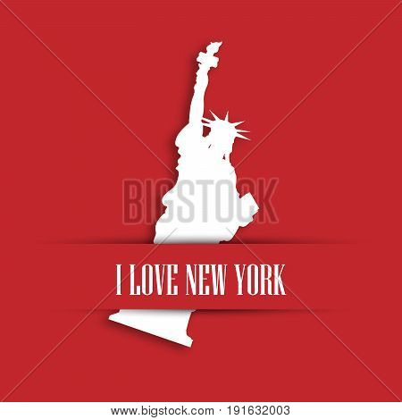 Statue of Liberty white paper cutting in red greeting card pocket with label I love New York. United States symbol and Independence day theme. Vector illustration.