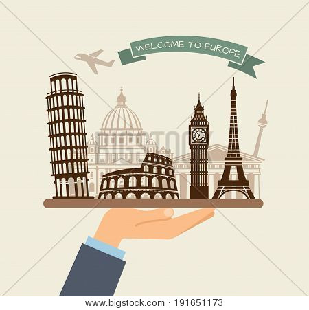 The hand holds the sights of Europe on a tray. The plane and the words welcome to Europe on the ribbon