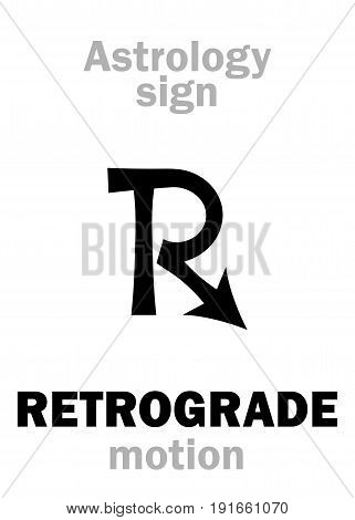 Astrology Alphabet: RETROGRADE motion (Regression). Hieroglyphics character sign (single symbol).