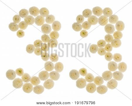 Arabic Numeral 33, Thirty Three, From Cream Flowers Of Chrysanthemum, Isolated On White Background