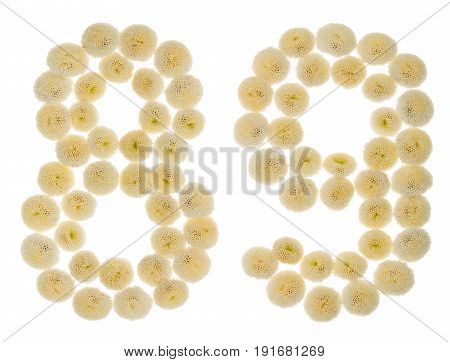 Arabic Numeral 89, Eighty Nine, From Cream Flowers Of Chrysanthemum, Isolated On White Background