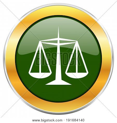 Justice green glossy round icon with golden chrome metallic border isolated on white background for web and mobile apps designers.