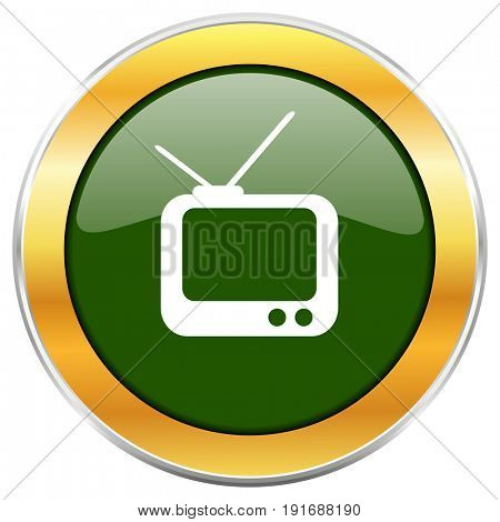 Tv green glossy round icon with golden chrome metallic border isolated on white background for web and mobile apps designers.