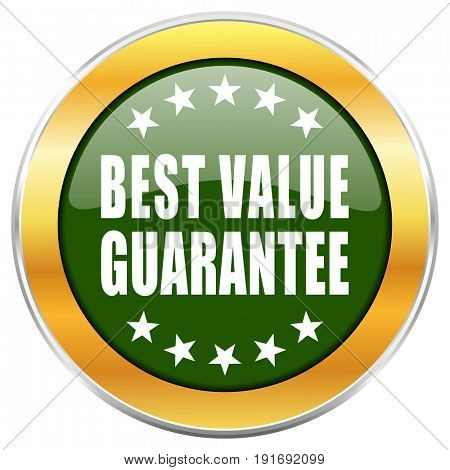 Best value guarantee green glossy round icon with golden chrome metallic border isolated on white background for web and mobile apps designers.