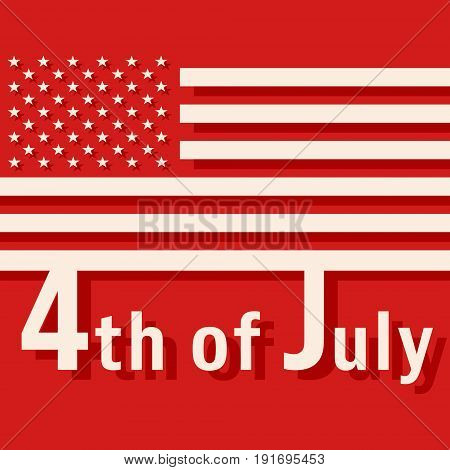 4th of July - USA Independence Day. Design for greeting cards holiday banners cover broshures and flyers. Vector illustration.