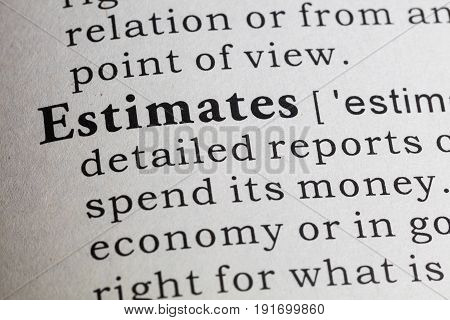 Fake Dictionary Dictionary definition of the word estimates.