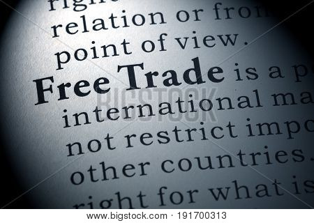 Fake Dictionary Dictionary definition of free trade.
