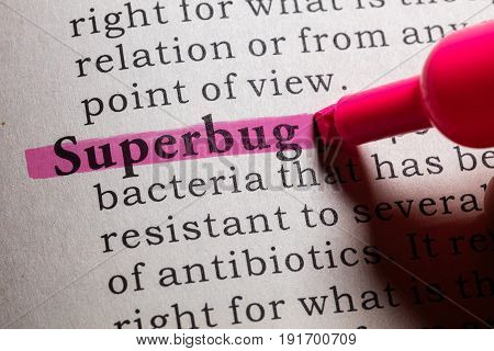 Fake Dictionary Dictionary definition of the word superbug.