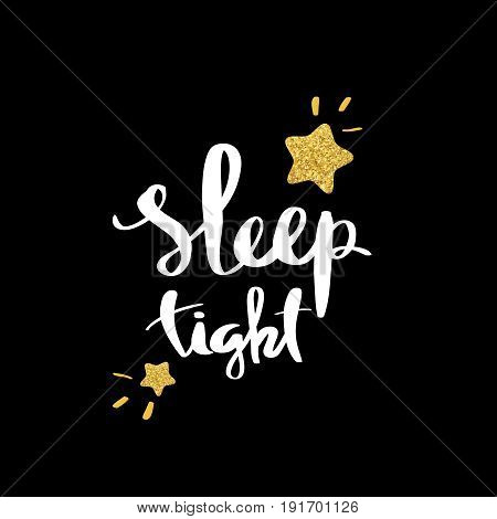 Calligraphy sleep tight hand brush lettering inspirational poster