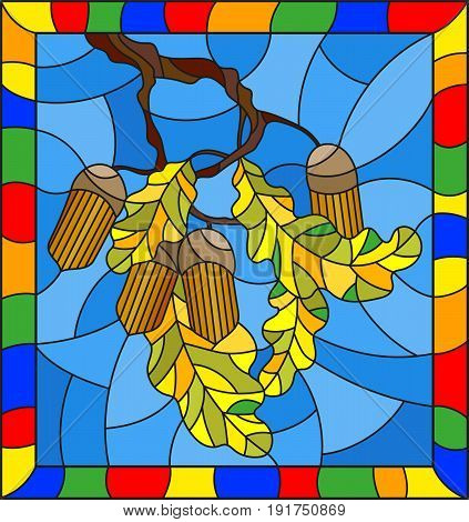 Illustration in stained glass style with oak branch with acorns and leaves leaf on blue backgroundin a bright frame