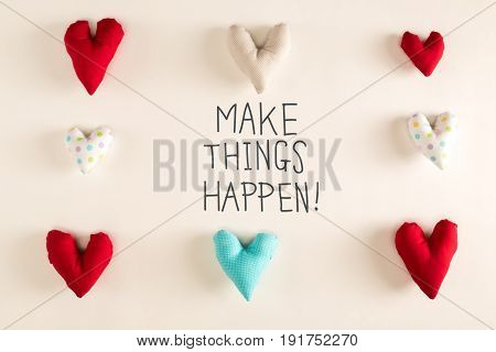 Make Things Happen Message With Blue Heart Cushions