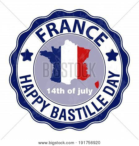 Happy Bastille Day July 14. Viva France's national day. Vector Illustration. Stamp round emblem. Suitable for the design of your poster banner campaign and a postcard.