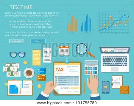 Tax payment concept. State Government taxation, calculation of tax, return. Unfilled blank tax form, calendar, magnifier, money, notebook, calculator, coins, glasses, watches, documents, laptop.