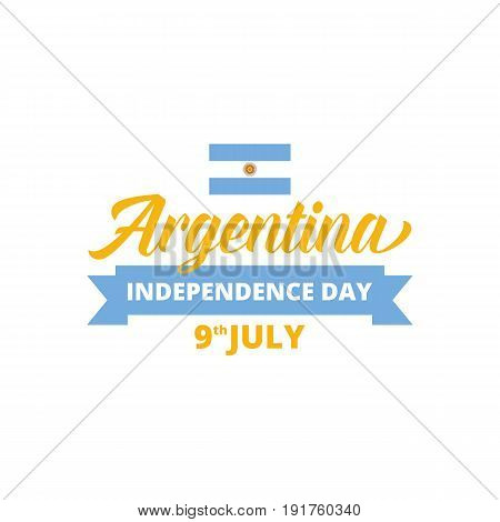 Argentina Independence Day. Typography for national holidays in Argentina.