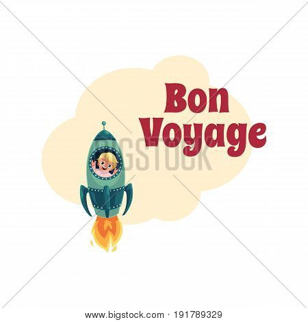 Bon Voyage postcard, banner, poster design with little boy flying in rocket, spaceship, looking out of illuminator, cartoon vector illustration isolated on white background.