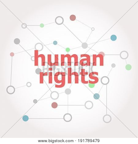 Text Human Rights. Law Concept . Connected Lines With Dots.