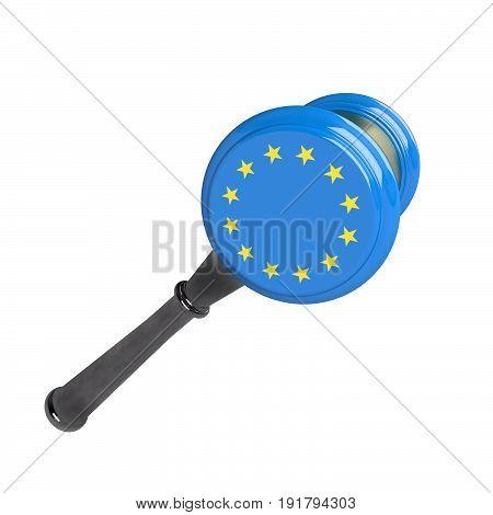 Judge hammer flag and European Union emblem. 3d illustration. Isolated on white background.