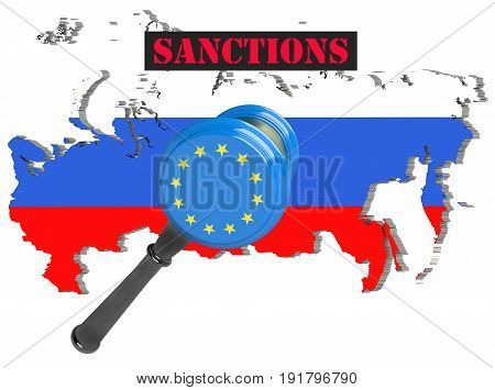 Map of Russia. European Union sanctions against Russia. Judge hammer European Union flag and emblem. 3d illustration. Isolated on white background.