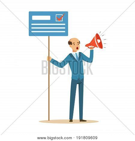 Man holding placard election voting and megaphone, political agitation campaign vector Illustration isolated on a white background