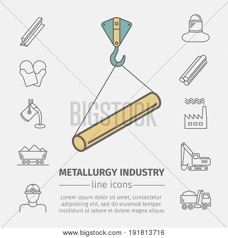Metallurgy related vector line icon set. Industrial poster. Vector illustration.