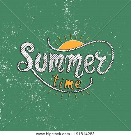 Summer time. Unique lettering poster. Vector art. Trendy handwritten summer illustration for t-shirt design, notebook cover, posters and cards.