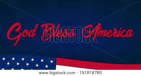 American Independence Day. God Bless America. 4Th July. Template Background For Greeting Cards, Post