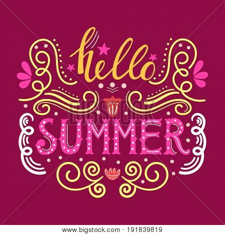 Hello summer hand drawn lettering isolated on maroon background for your design. Eps10