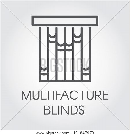 Window multifacture blinds icon in outline style. Vector symbol for home and office interior design concept, shop catalog, online shops and other projects