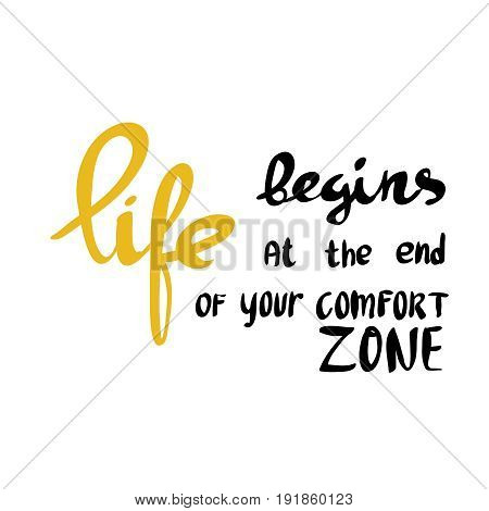 life begins at the end of your comfort zone inspirational retro looking quote