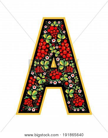 Letter A In The Russian Style. The Style Of Khokhloma On The Font. A Symbol In The Style Of A Russia