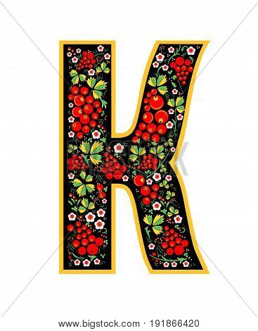 Letter K In The Russian Style. The Style Of Khokhloma On The Font. A Symbol In The Style Of A Russia