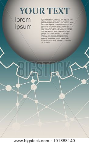 Molecule And Communication Background. Modern brochure or report design template. Field for text as gear icon. Connected lines with dots. Technology and science background.