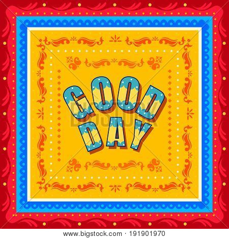 Vector design of Good Day background in Indian Truck Art style