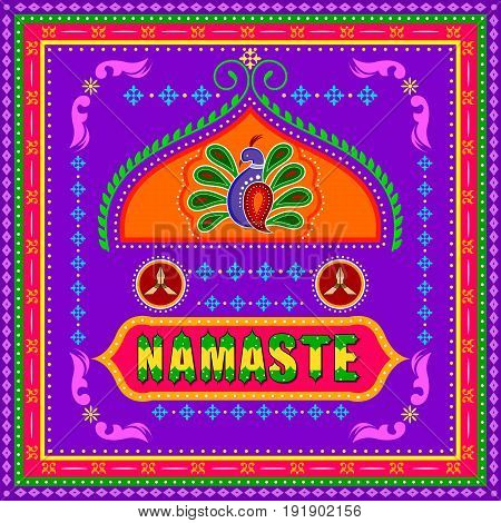 Vector design of Namaste background in Indian Truck Art style