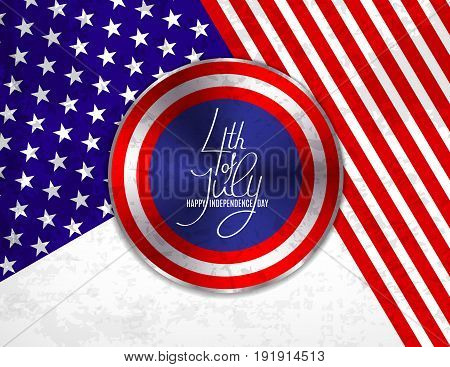 4th of July Independence Day greeting card , banner or invitation template. Round button roe web with patriotic colors background and lettering. Vector illustration