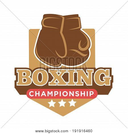 Boxing championship colorful logo label with special gloves silhouette in brown color and inscription below with three stars. Vector flat close up illustration presenting sporty contest badge