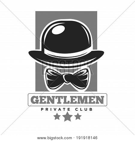 Gentlemen private club colorless logo label with black bowler hat and bow for neck against grey rectangular isolated on white. Vector illustration in flat design of establishment badge for real men.