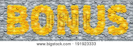Word Bonus made of shiny golden coins on background filled with silver coins. Vector illustration.
